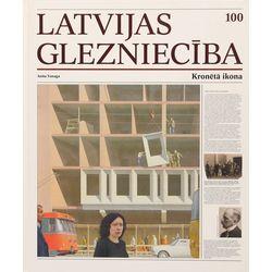 Anita Vanaga, Latvijas glezniecība 100 - kronēta ikona