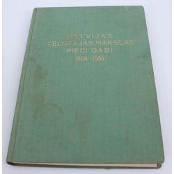 Latvijas Tēlotājas mākslas pieci gadi (1934-1939)