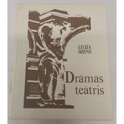 Lilija Dzene, Drāmas teātris