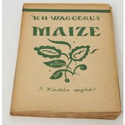 K.H.Waherl's, Maize(romāns) ar Niklāva Strunkes ilustrācijām